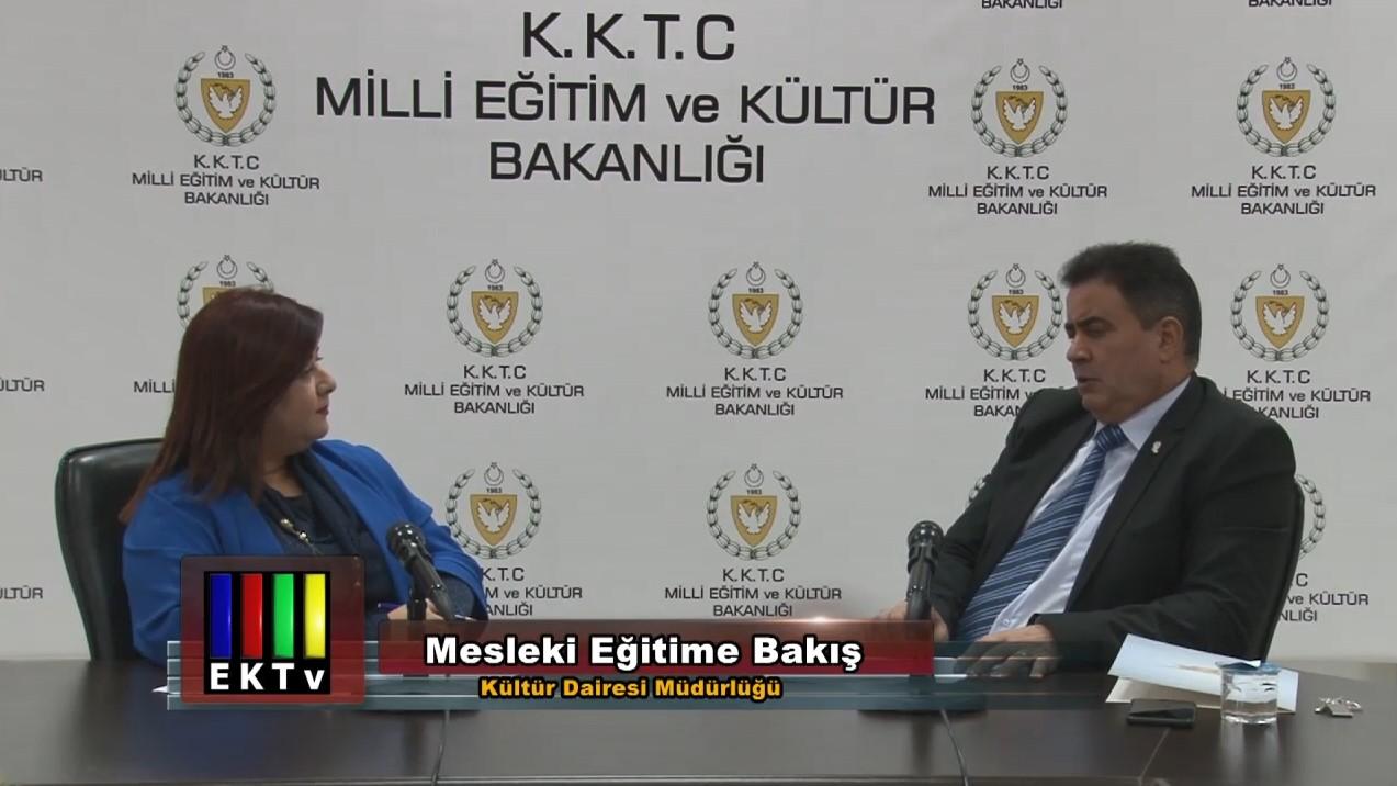 Mesleki Eğitime Bakış Kültür Dairesi Müdürlüğü